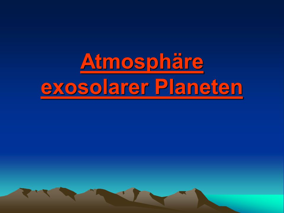 Atmosphäre exosolarer Planeten