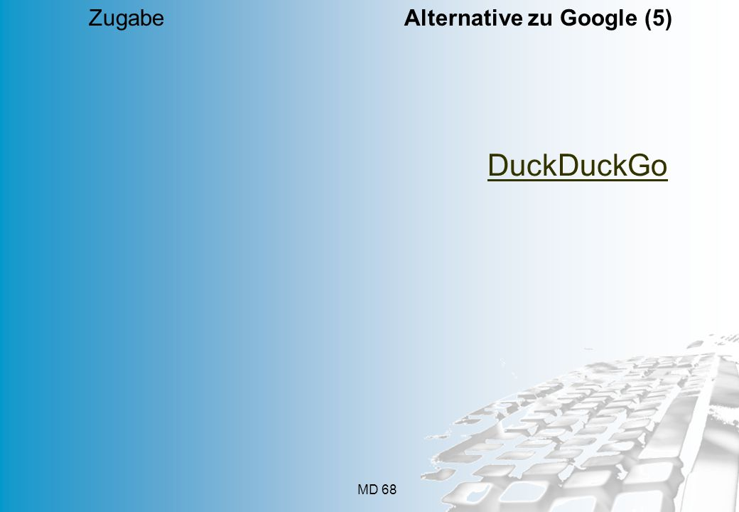 Zugabe Alternative zu Google (5)