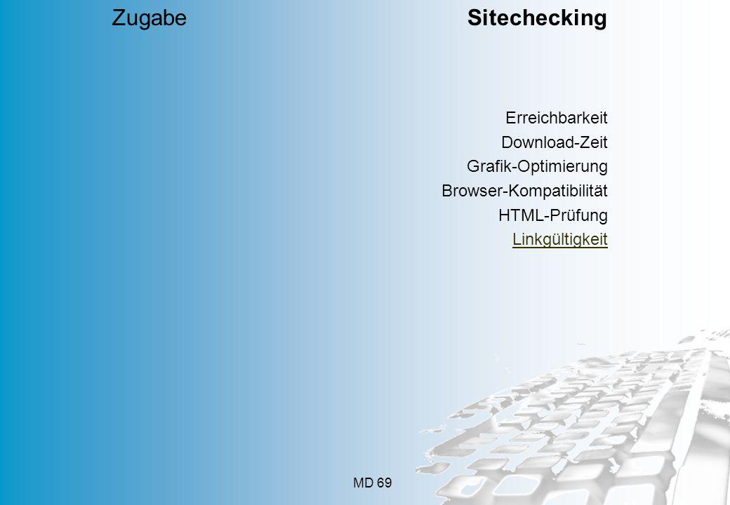 Zugabe Sitechecking Erreichbarkeit Download-Zeit Grafik-Optimierung