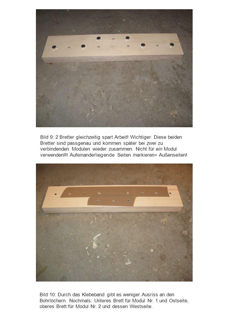 Bild 9: 2 Bretter gleichzeitig spart Arbeit