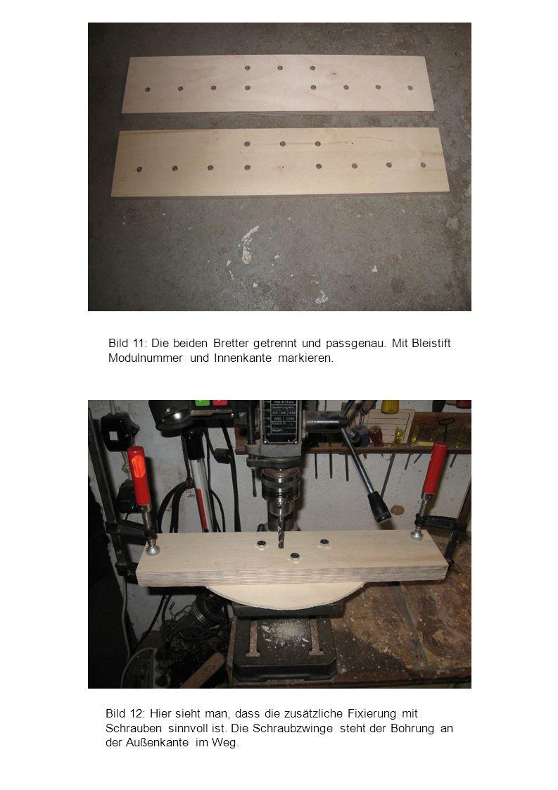 Bild 11: Die beiden Bretter getrennt und passgenau