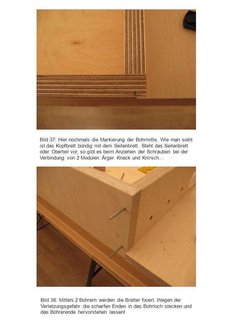 Bild 37: Hier nochmals die Markierung der Bohrmitte