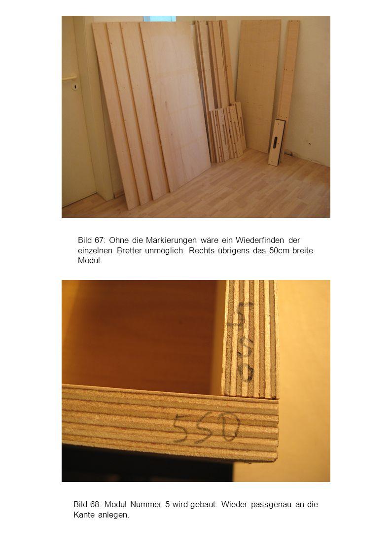Bild 67: Ohne die Markierungen wäre ein Wiederfinden der einzelnen Bretter unmöglich. Rechts übrigens das 50cm breite Modul.