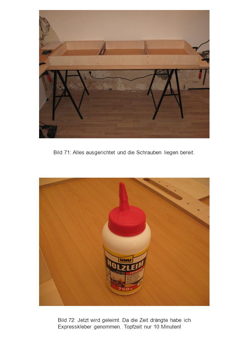 Bild 71: Alles ausgerichtet und die Schrauben liegen bereit.