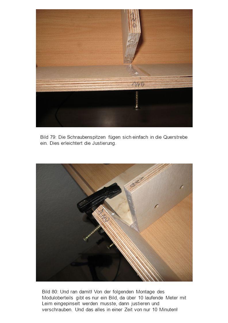Bild 79: Die Schraubenspitzen fügen sich einfach in die Querstrebe ein