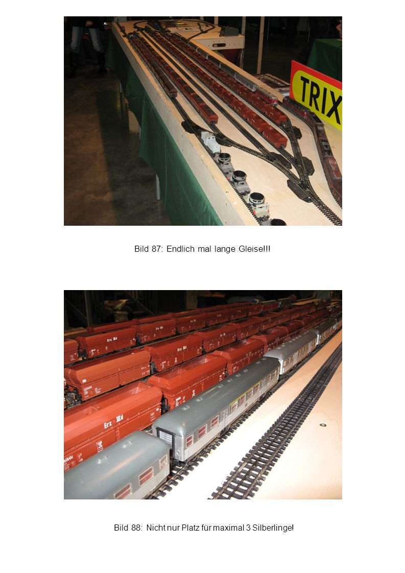 Bild 87: Endlich mal lange Gleise!!!
