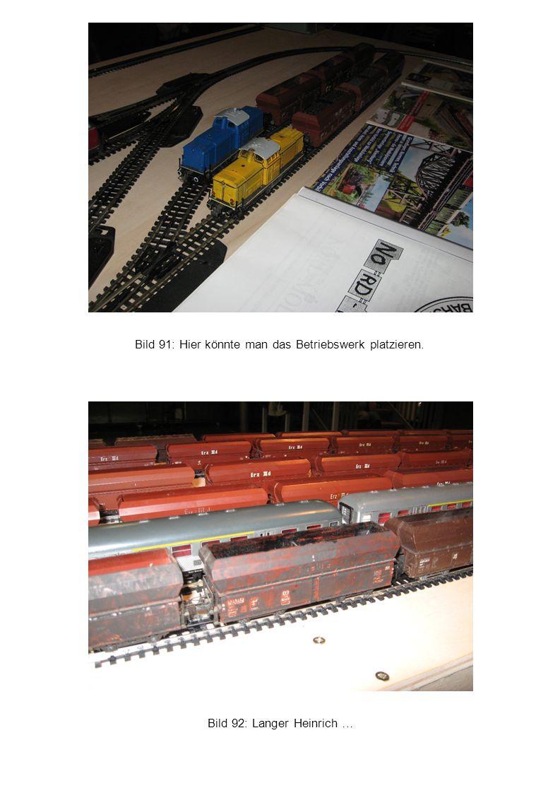 Bild 91: Hier könnte man das Betriebswerk platzieren.