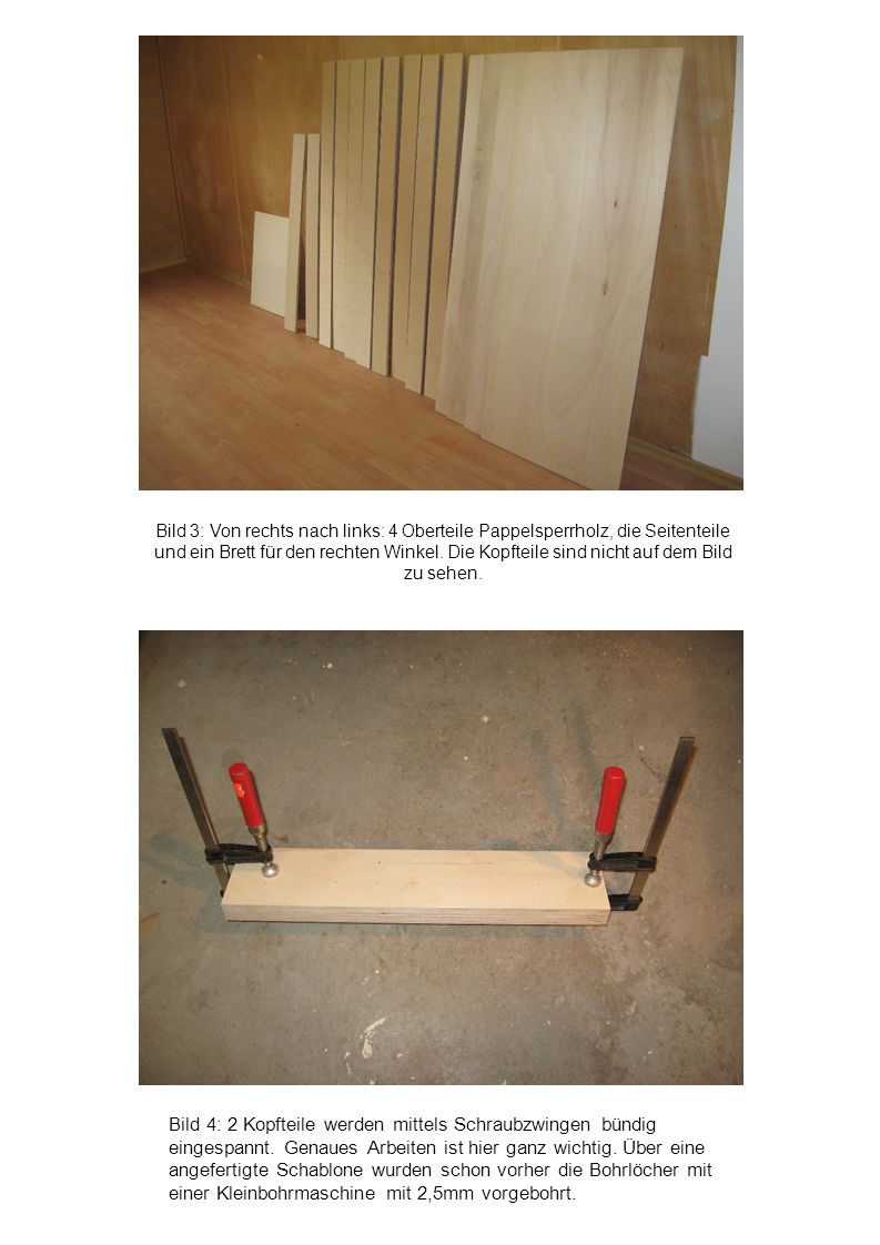 Bild 3: Von rechts nach links: 4 Oberteile Pappelsperrholz, die Seitenteile und ein Brett für den rechten Winkel. Die Kopfteile sind nicht auf dem Bild zu sehen.