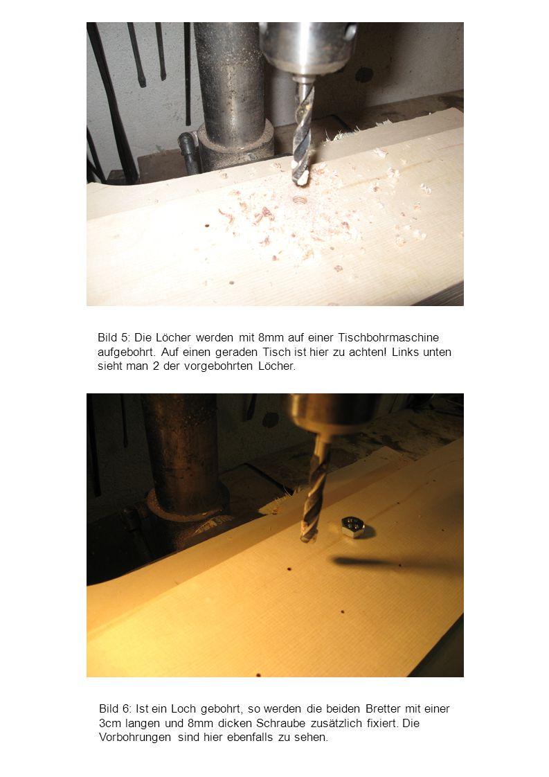 Bild 5: Die Löcher werden mit 8mm auf einer Tischbohrmaschine aufgebohrt. Auf einen geraden Tisch ist hier zu achten! Links unten sieht man 2 der vorgebohrten Löcher.