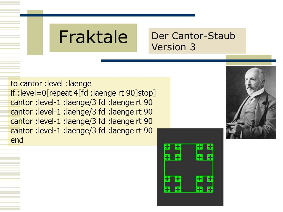 Fraktale Der Cantor-Staub Version 3 to cantor :level :laenge