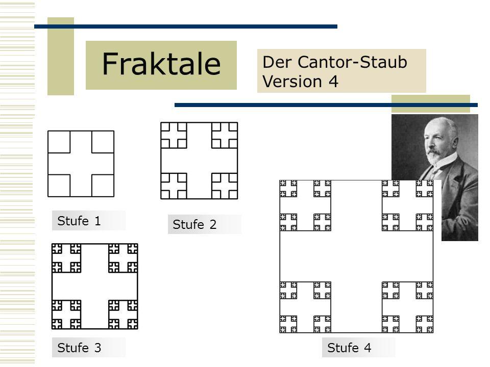 Fraktale Der Cantor-Staub Version 4 Stufe 1 Stufe 2 Stufe 3 Stufe 4