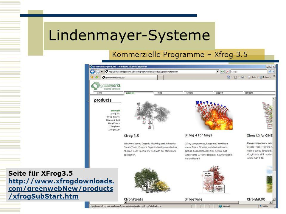 Lindenmayer-Systeme Kommerzielle Programme – Xfrog 3.5