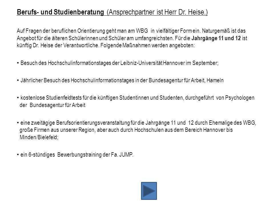 Berufs- und Studienberatung (Ansprechpartner ist Herr Dr. Heise.)
