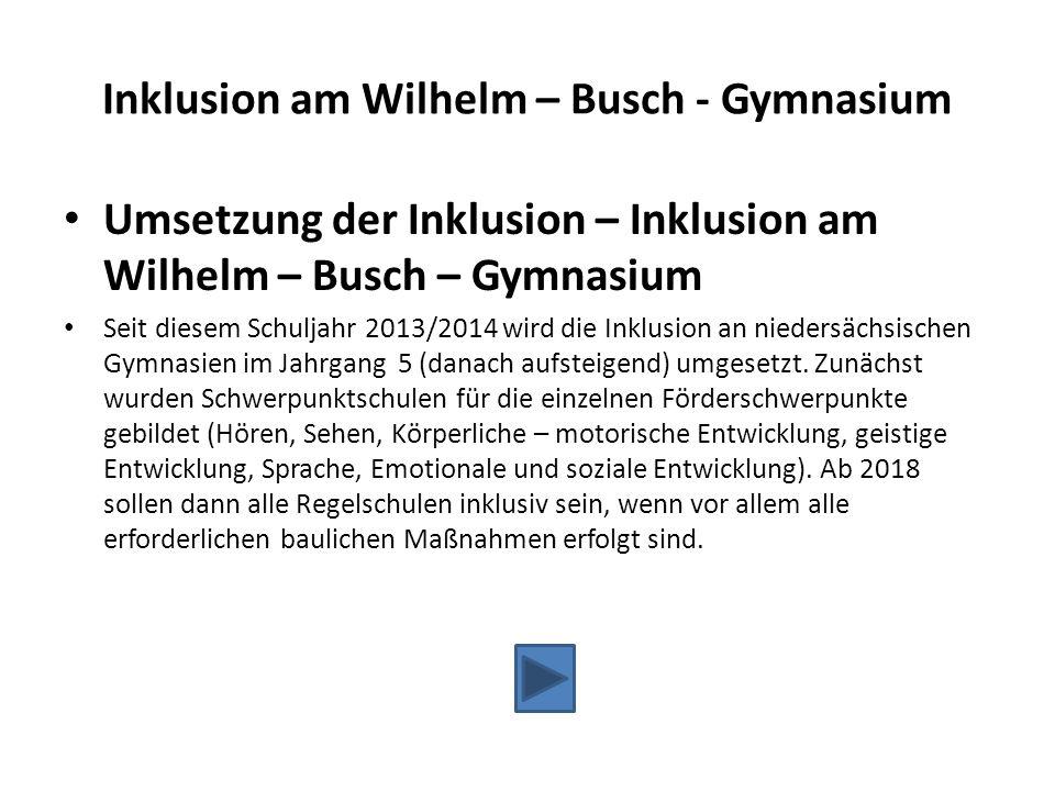 Inklusion am Wilhelm – Busch - Gymnasium
