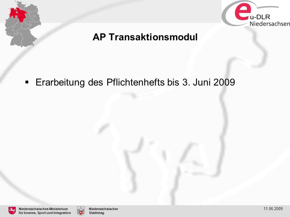 Erarbeitung des Pflichtenhefts bis 3. Juni 2009