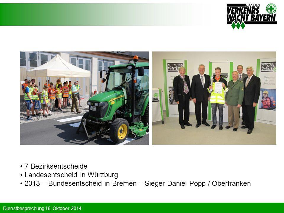 7 Bezirksentscheide Landesentscheid in Würzburg.