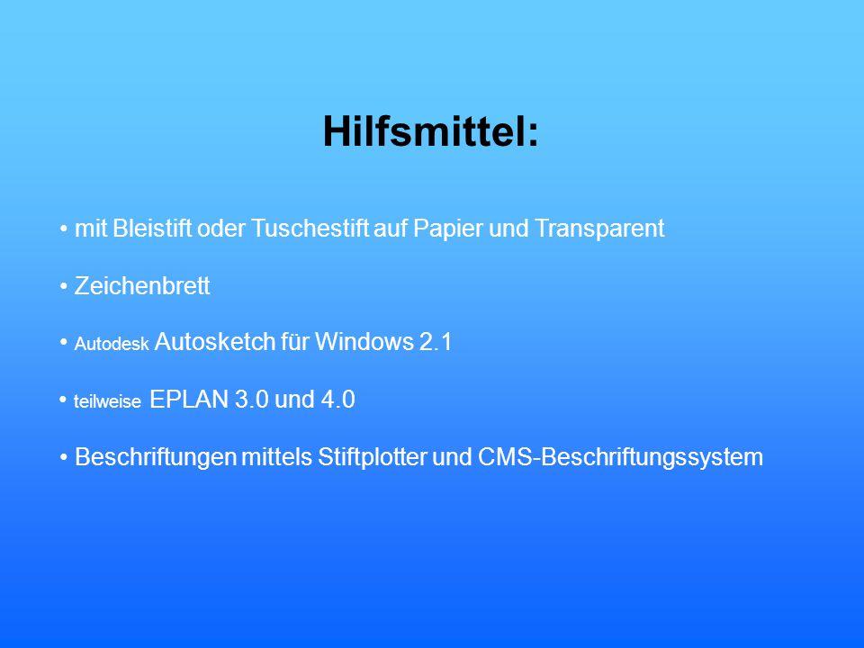 Hilfsmittel: • mit Bleistift oder Tuschestift auf Papier und Transparent. • Zeichenbrett. • Autodesk Autosketch für Windows 2.1.