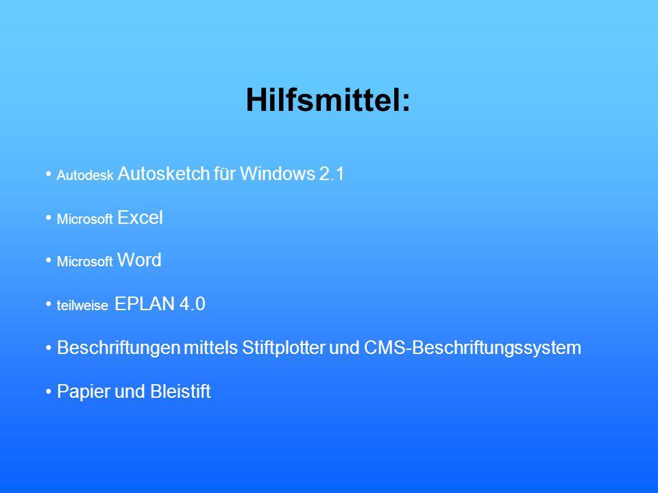 Hilfsmittel: • Autodesk Autosketch für Windows 2.1 • Microsoft Excel