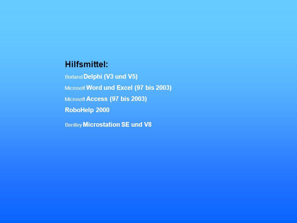 Hilfsmittel: RoboHelp 2000 Borland Delphi (V3 und V5)