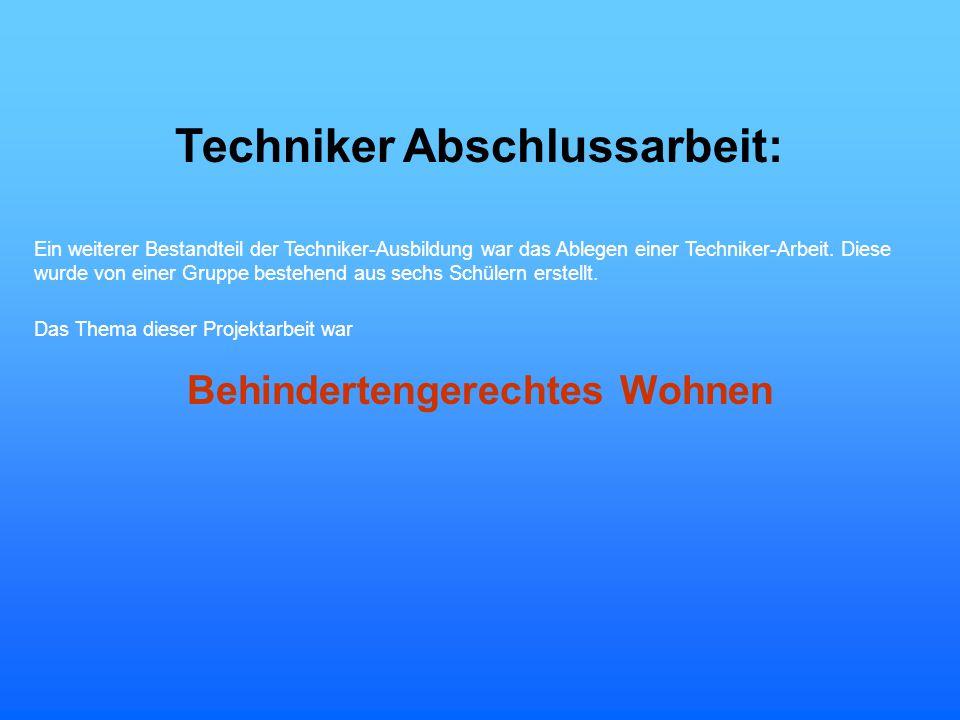 Techniker Abschlussarbeit: Behindertengerechtes Wohnen