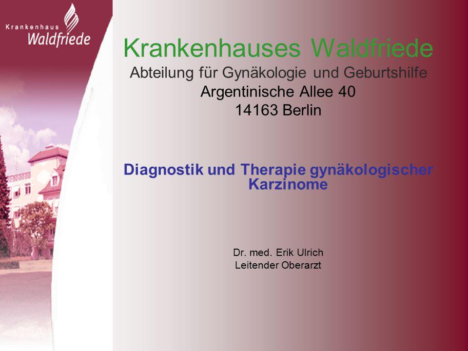 Diagnostik und Therapie gynäkologischer Karzinome