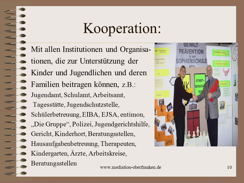 Kooperation: Mit allen Institutionen und Organisa-