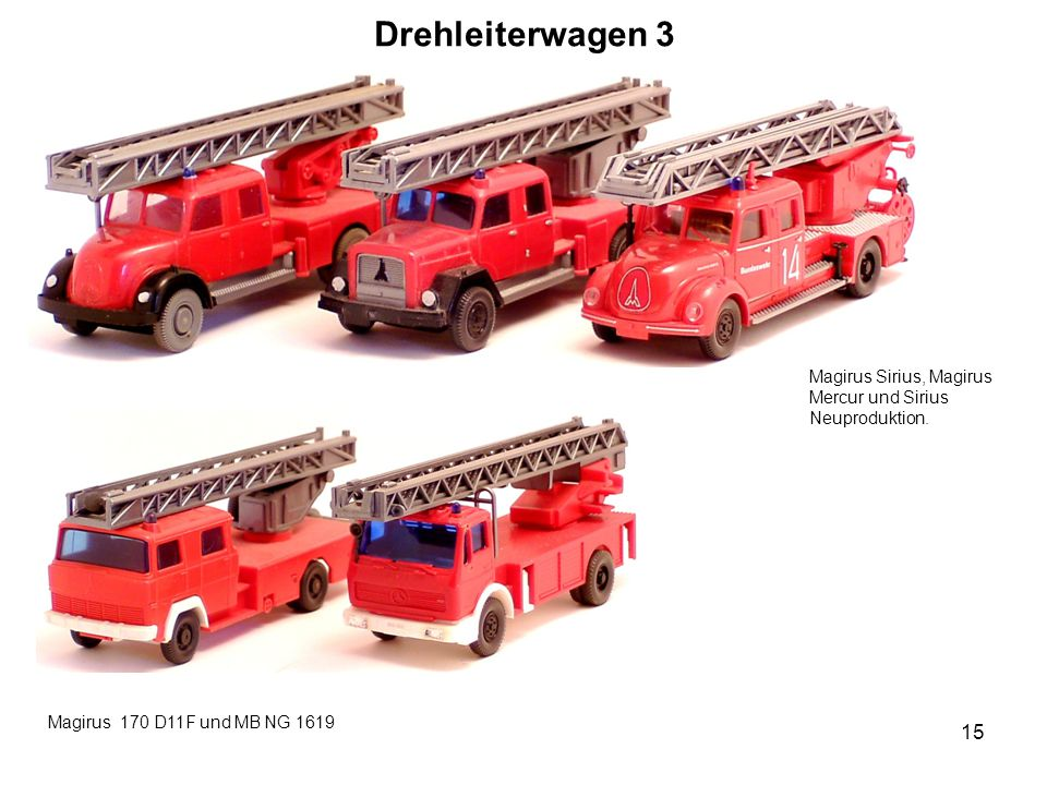 Drehleiterwagen 3 Magirus Sirius, Magirus Mercur und Sirius Neuproduktion.