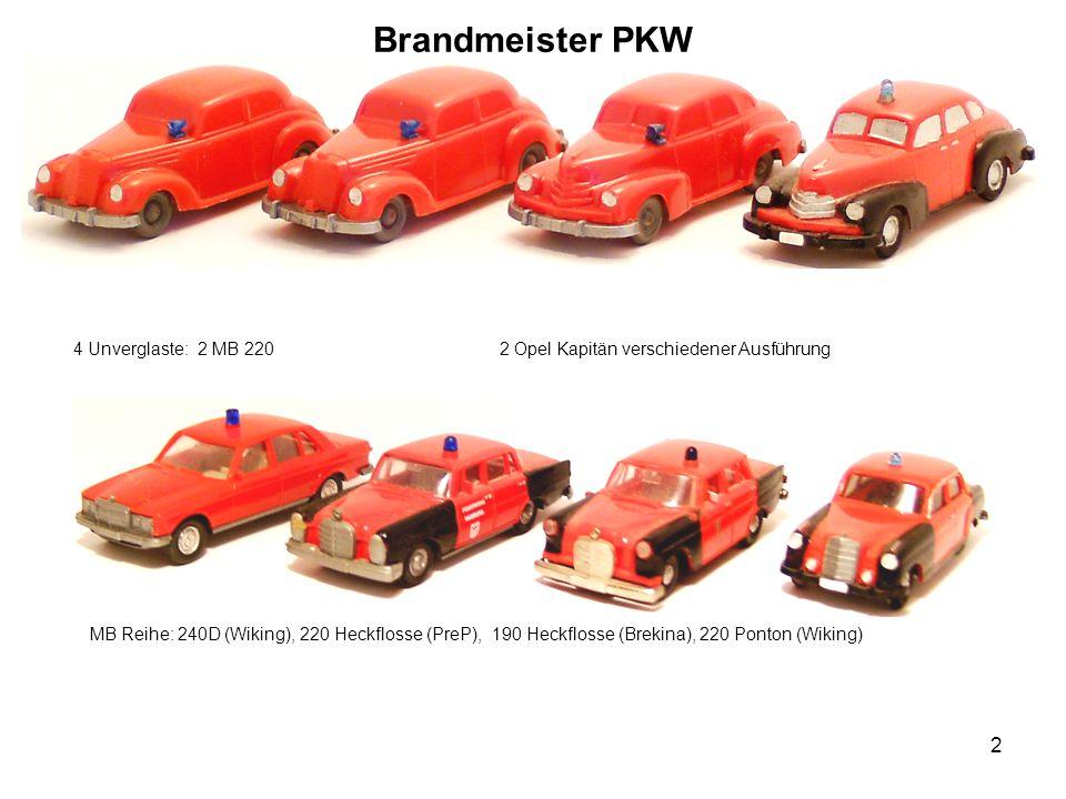 Brandmeister PKW 4 Unverglaste: 2 MB 220 2 Opel Kapitän verschiedener Ausführung.