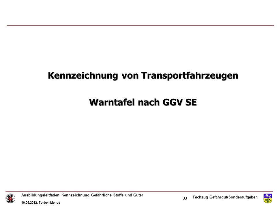 Kennzeichnung von Transportfahrzeugen