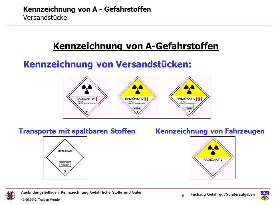 Kennzeichnung von A - Gefahrstoffen Versandstücke