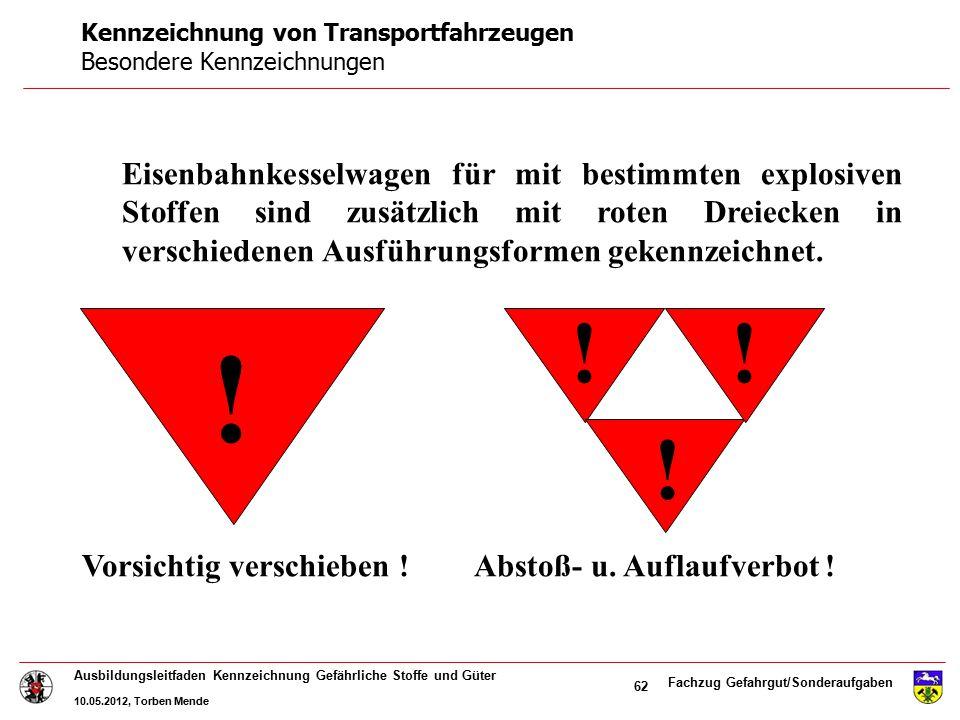 Kennzeichnung von Transportfahrzeugen Besondere Kennzeichnungen