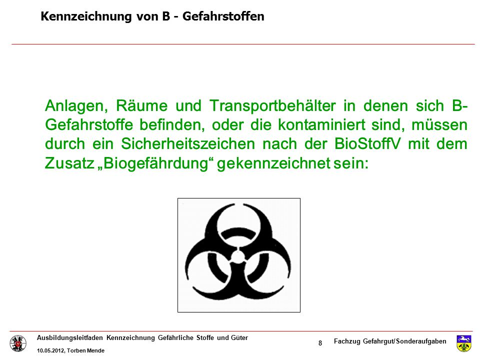 Kennzeichnung von B - Gefahrstoffen