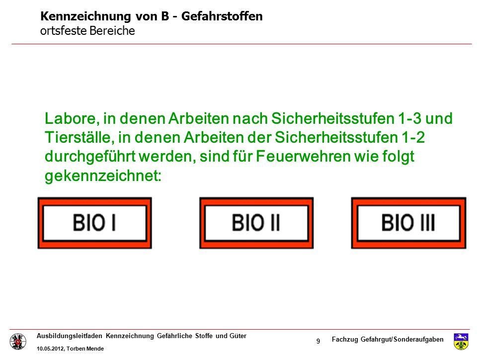 Kennzeichnung von B - Gefahrstoffen ortsfeste Bereiche