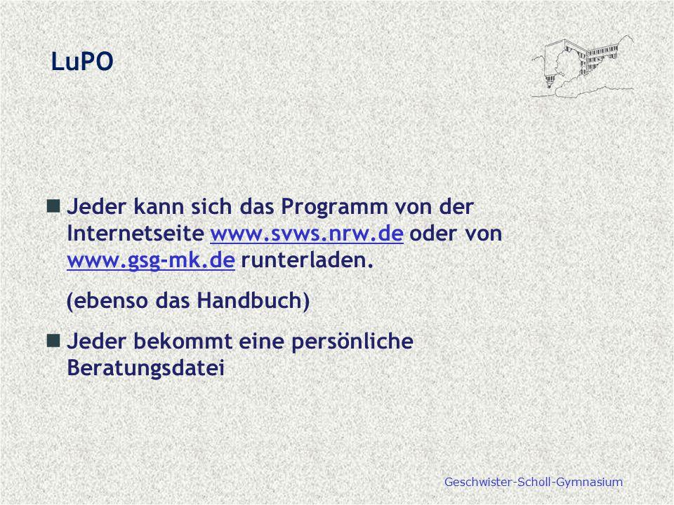 LuPO Jeder kann sich das Programm von der Internetseite www.svws.nrw.de oder von www.gsg-mk.de runterladen.
