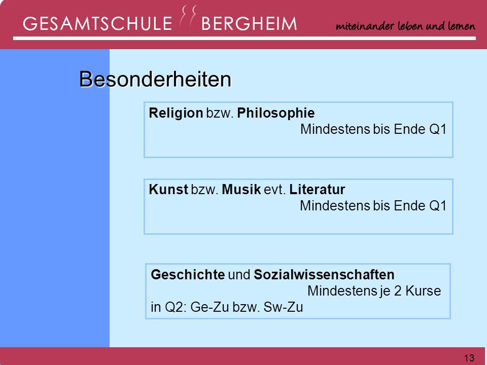 Besonderheiten Religion bzw. Philosophie Mindestens bis Ende Q1