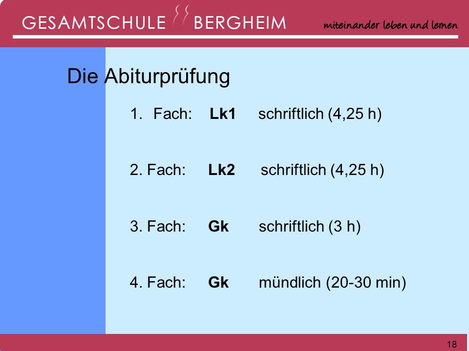Die Abiturprüfung Fach: Lk1 schriftlich (4,25 h)