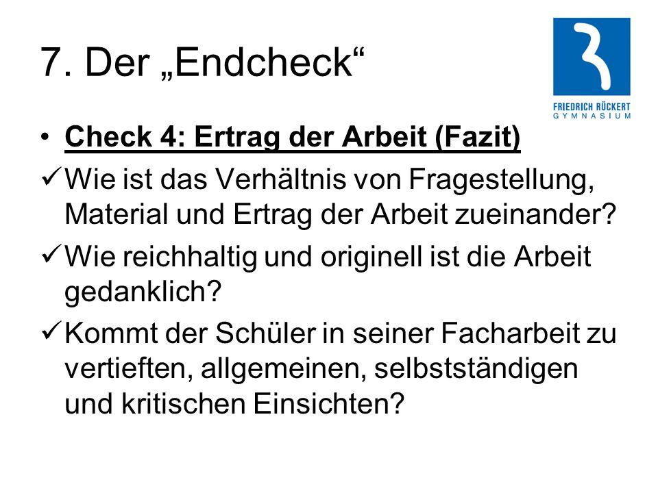 """7. Der """"Endcheck Check 4: Ertrag der Arbeit (Fazit)"""