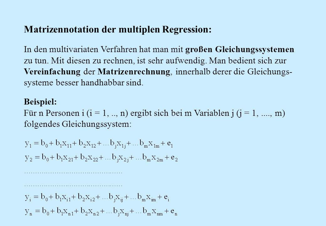 Matrizennotation der multiplen Regression: