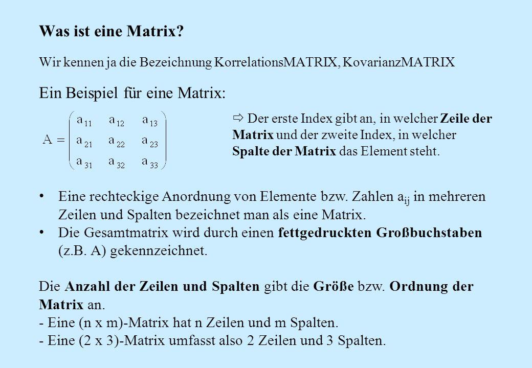 Ein Beispiel für eine Matrix: