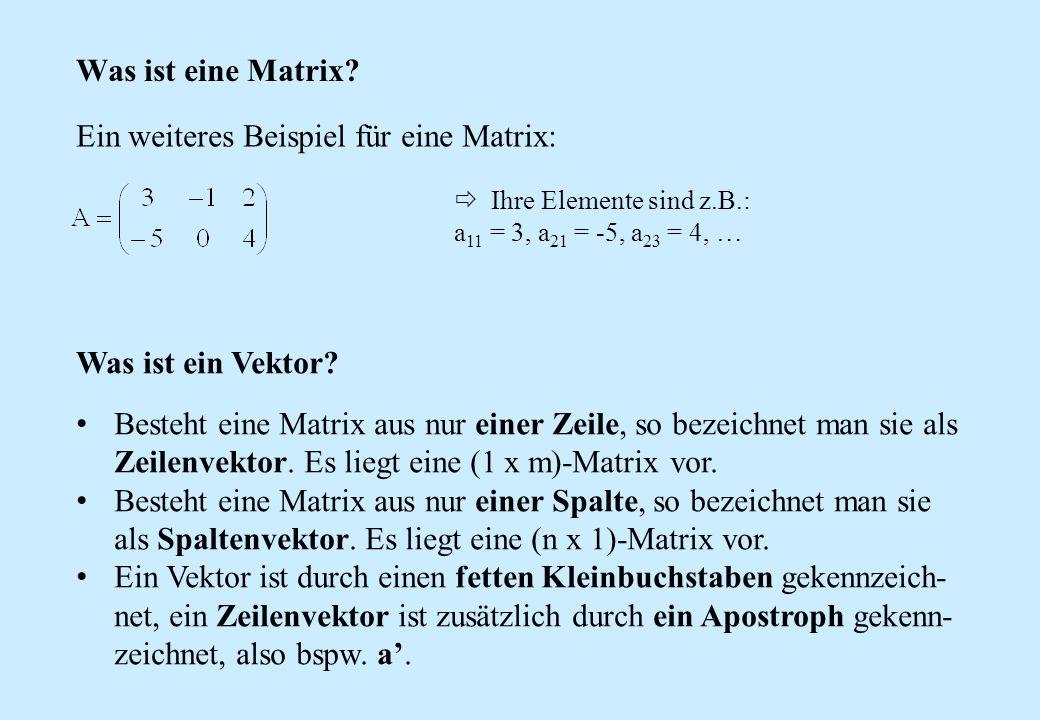 Ein weiteres Beispiel für eine Matrix: