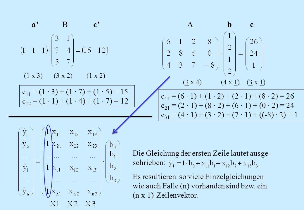 a' B c' A b c c11 = (1 · 3) + (1 · 7) + (1 · 5) = 15