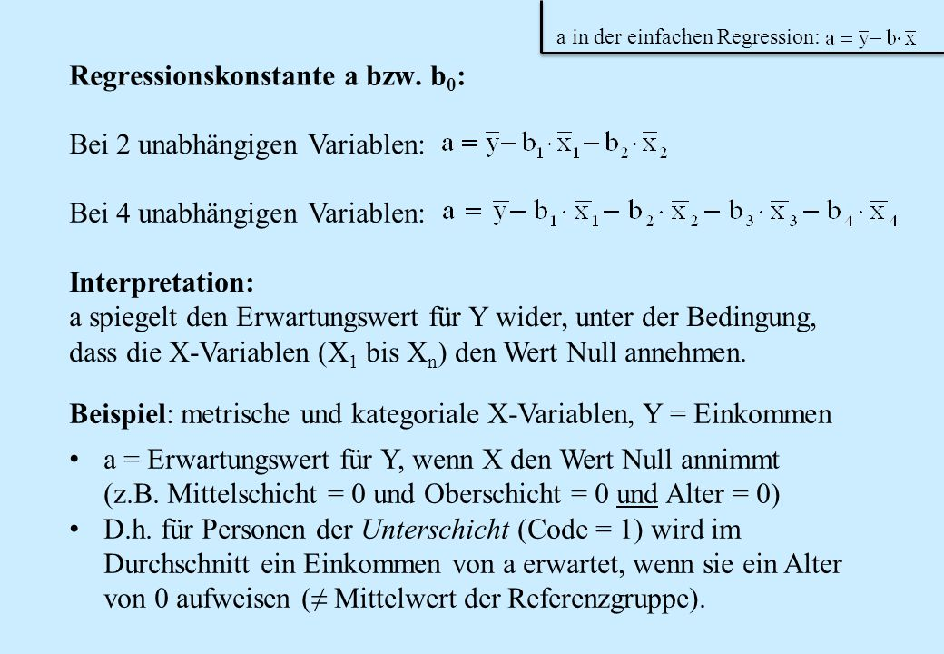 Regressionskonstante a bzw. b0: Bei 2 unabhängigen Variablen: