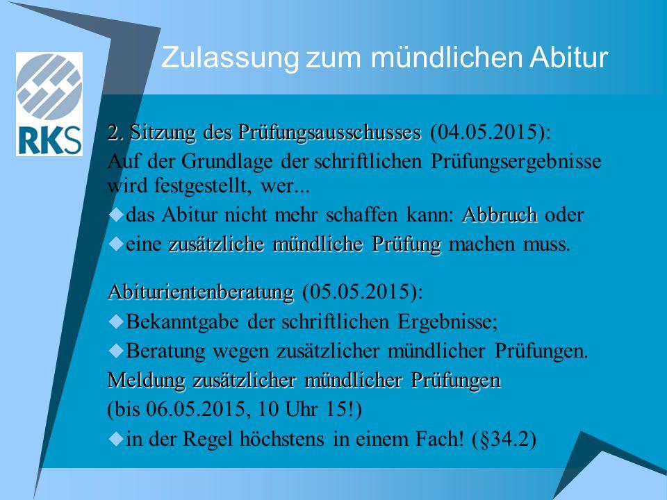 Zulassung zum mündlichen Abitur