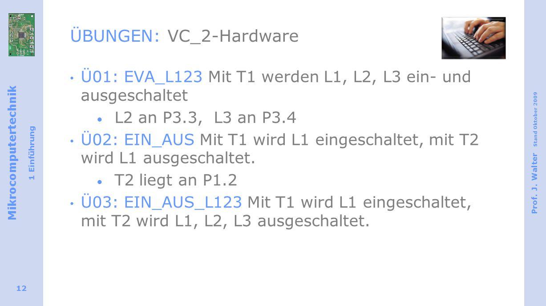 ÜBUNGEN: VC_2-Hardware