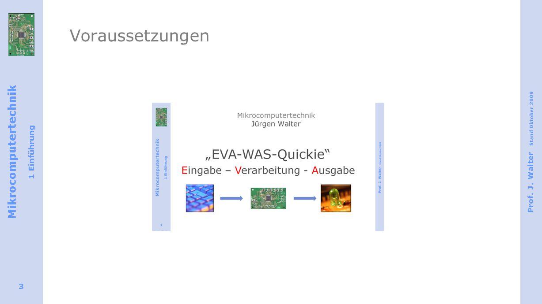 Voraussetzungen Für dieses 8051-Quickie ist das EVA-WAS-Quickie die wesentliche Voraussetzung!