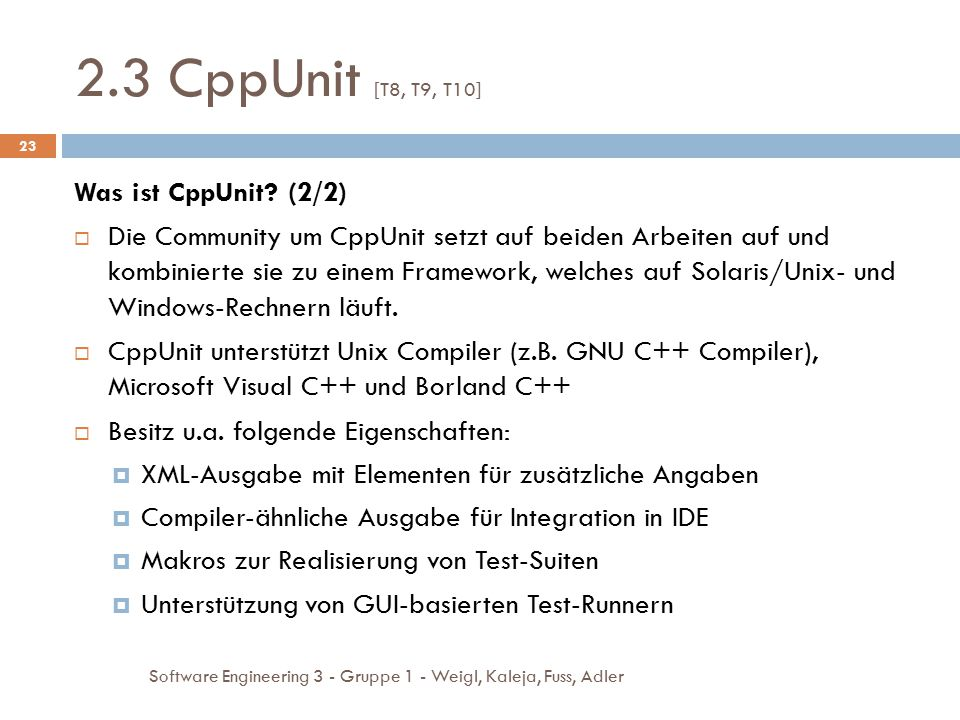 2.3 CppUnit [T8, T9, T10] Was ist CppUnit (2/2)