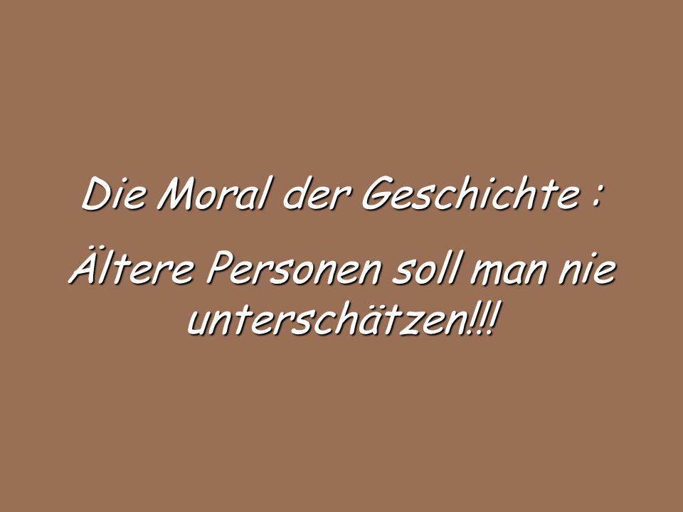 Die Moral der Geschichte :