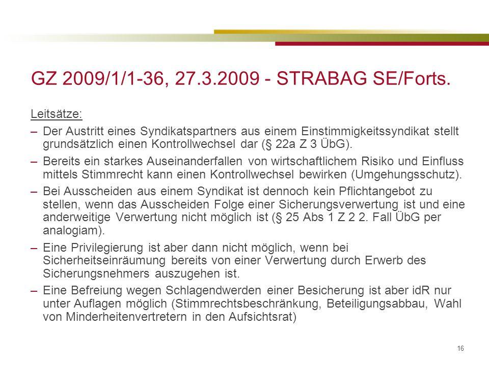 GZ 2009/1/1-36, 27.3.2009 - STRABAG SE/Forts.