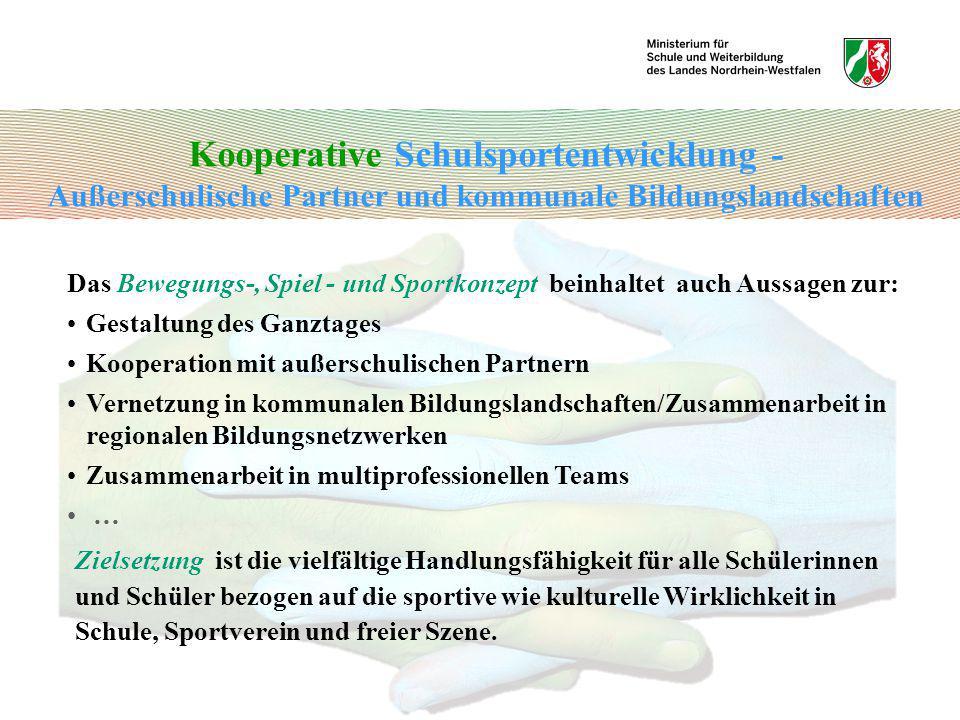 Kooperative Schulsportentwicklung - Außerschulische Partner und kommunale Bildungslandschaften