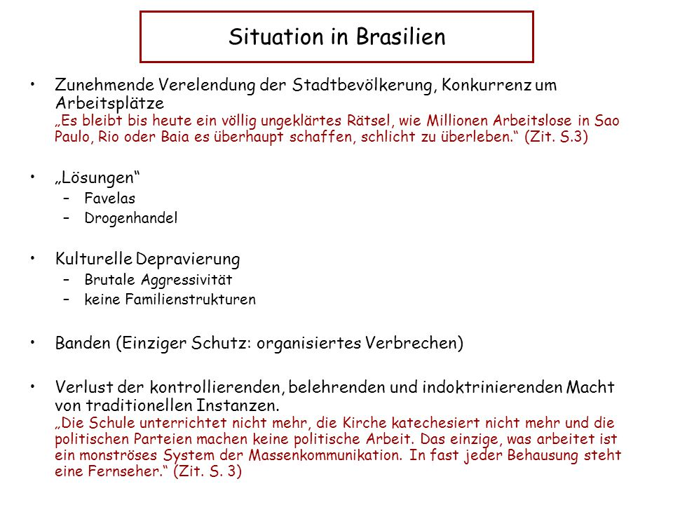 Situation in Brasilien